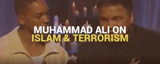 Muhammad Ali on Islam & Terrorism